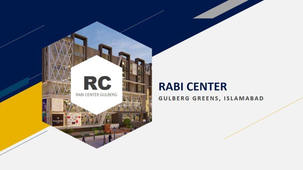 Rabi Center Gulberg Greens Islamabad
